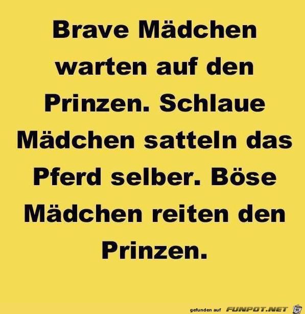 Brave Maedchen...