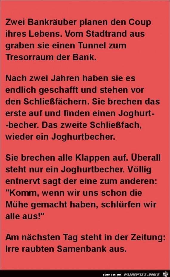 zwei Bankräuber......