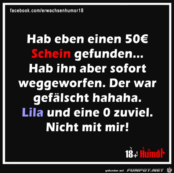 Hab 50 Euro Schein gefunden