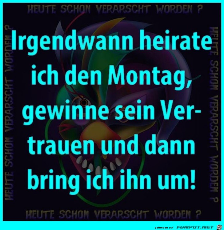 Immer Montags