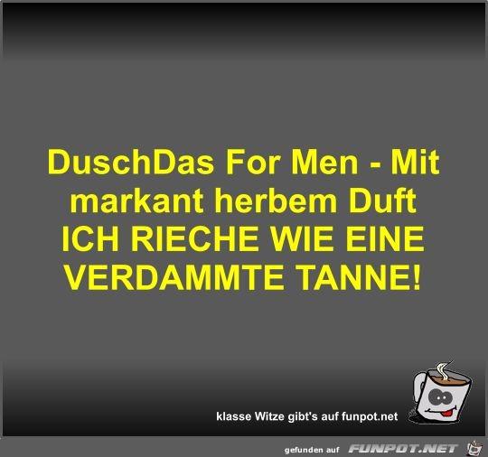 DuschDas For Men - Mit markant herbem Duft