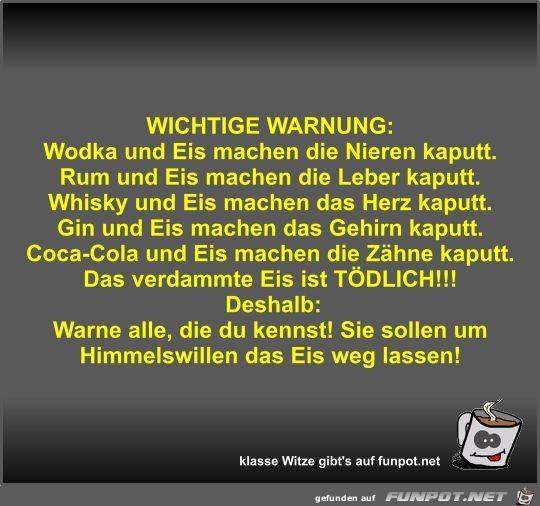 WICHTIGE WARNUNG