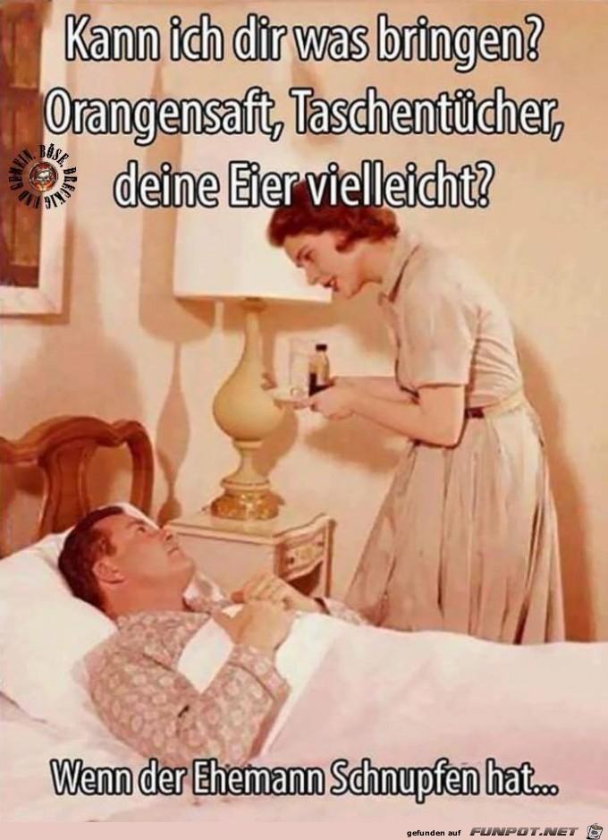 Wenn der Ehemann Schnupfen hat......