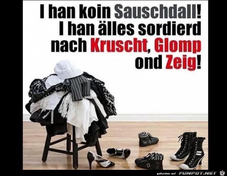 I han koin Sauschdall..