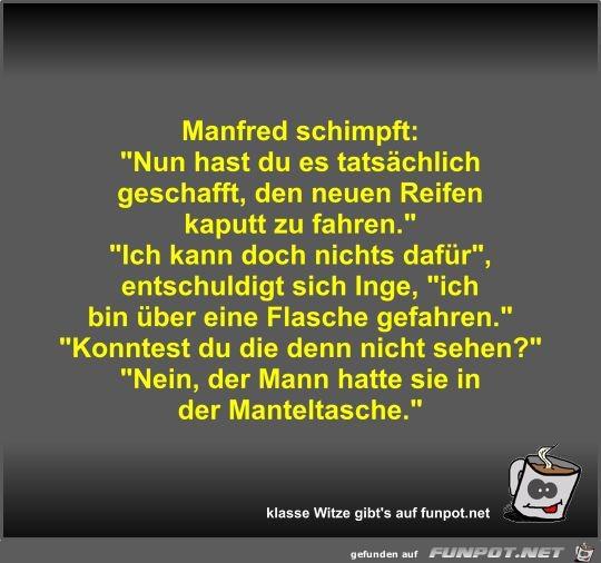 Manfred schimpft