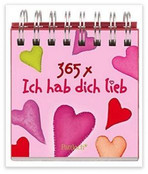 365-mal Ich hab dich lieb-Kalender!
