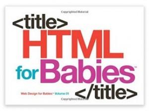 HTML für Babys!