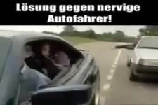 So kann man nervige Autofahrer erschrecken