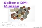 Seltene-DM-Muenzen.pps auf www.funpot.net