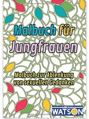 Malbuch für Jungfrauen!