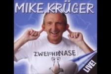 Mike Krüger - der nächste Tag