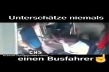 Unterschätze niemals einen Busfahrer