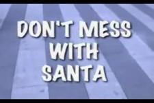 Nicht den Weihnachtsmann ärgern