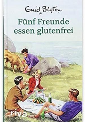 Fünf Freunde essen glutenfrei!