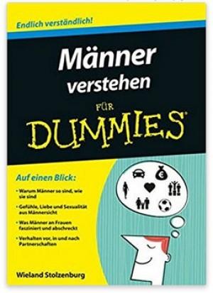 Männer verstehen für Dummies!