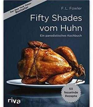 Fifty Shades vom Huhn!